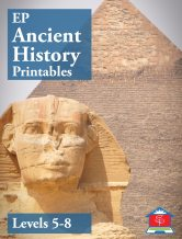EP Ancient History Printables Levels 5 - 8